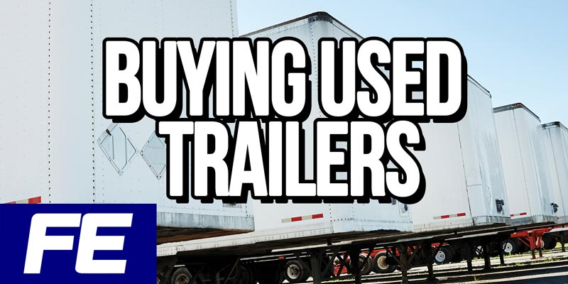 Buying-used-trailers-OTR