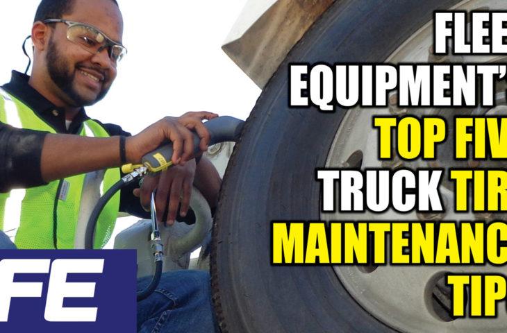 Fleet-Equipment's-top-five-truck-tire-maintenance-tips-YOUTUBE