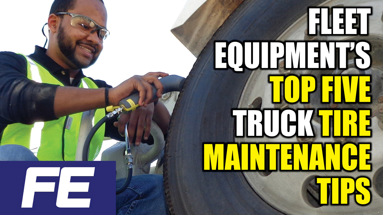 Fleet-Equipment's-top-five-truck-tire-maintenance-tips-YOUTUBE