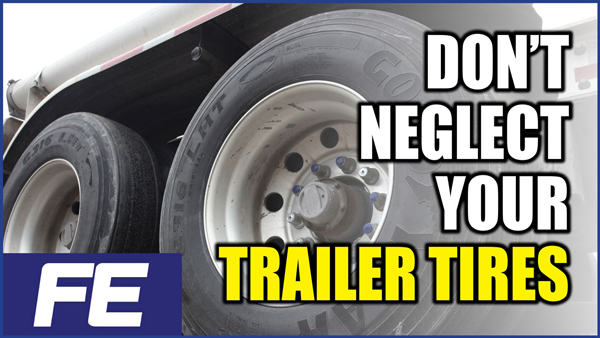 Don't-neglect-your-trailer-tires-YOUTUBE-600x338