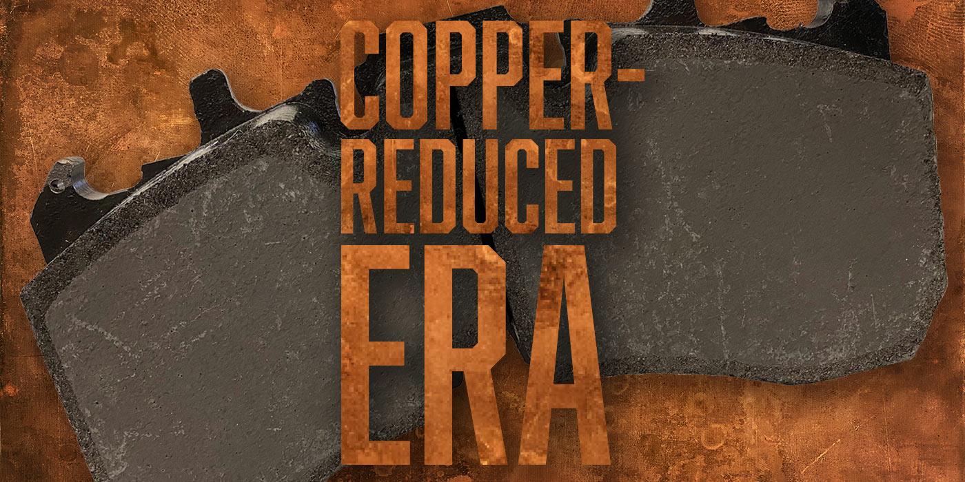 Brakes-Copper-Reduced-Era